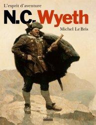 N.C. Wyeth. L'esprit d'aventure