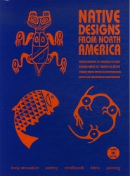 Native Designs from North America. Avec 1 CD-ROM