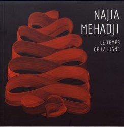 Najia Mehadji. Le temps de la ligne