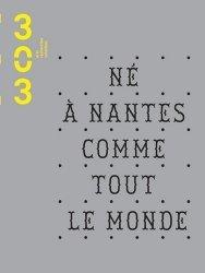 Né à Nantes comme tout le monde