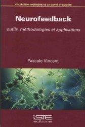 Neurofeedback. Outils, méthodologies et applications