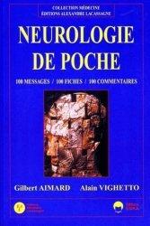 NEUROLOGIE DE POCHE. 100 messages, 100 fiches, 100 commentaires
