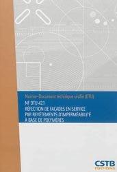 NF DTU 42.1 Réfection de façades en service par revêtements d'imperméabilité à base de polymères
