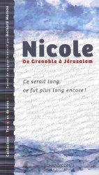 Nicole, De Grenoble à Jérusalem