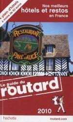Nos meilleurs hôtels et restos en France