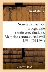Nouveaux essais de topographie cranio-encéphalique, Congrès médical international de Rome avril 1894