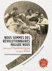 Nous sommes des révolutionnaires malgré nous