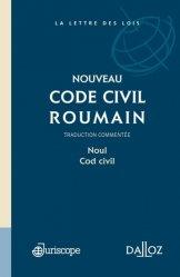 Nouveau code civil roumain. Noul cod civil