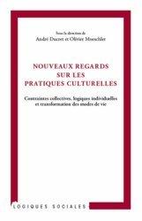 Nouveaux regards sur les pratiques culturelles