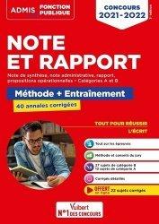 Note et Rapport - Méthode et entraînement intensif - 40 annales corrigées - Catégories A et B