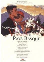 Nouveaux voyages au Pays Basque