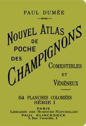 Nouvel Atlas de poche des Champignons, comestibles et vénéneux