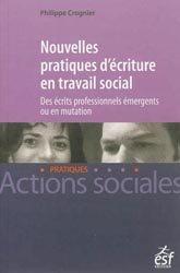 Nouvelles pratiques d'écriture en travail social