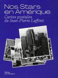 Nos stars en Amérique. Cartes postales de Jean-Pierre Laffont