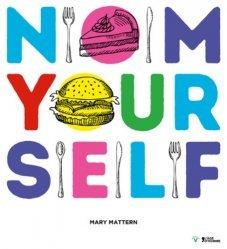 Nom yourself