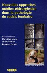 Nouvelles approches médico-chirurgicales dans la pathologie du rachis lombaire