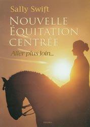 Nouvelle équitation centrée