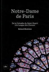 Notre-Dame de Paris. De la Colombe du Saint-Esprit à la Langue des Oiseaux
