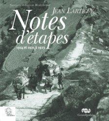 Notes d'étapes. 1914, 1921 et 1923