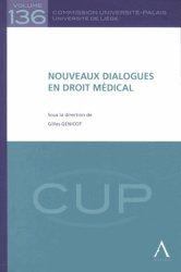 Nouveaux dialogues en droit médical