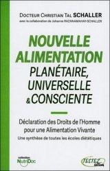 Nouvelle alimentation planétaire universelle & consciente