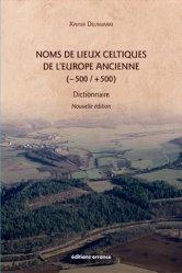 Noms de lieux celtiques de l'Europe ancienne (-500 /+500)