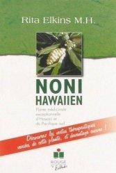 Noni hawaiien. Plante médicinale exceptionnelle d'Hawaii et du Pacifique sud