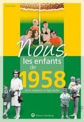 La couverture et les autres extraits de Nous, les enfants de 1982. De la naissance à l'âge adulte