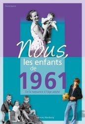 La couverture et les autres extraits de Nous, les enfants de 1951. De la naissance à l'âge adulte