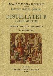 Nouveau manuel complet du distillateur liquoriste