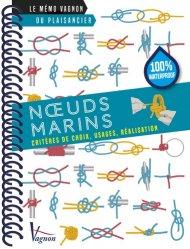 Noeuds marins. Critères de choix, usages, réalisation