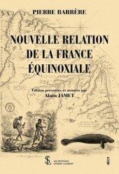 Nouvelle relation de la France équinoxiale