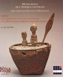 Nswo. Statuettes et culte du Sud-Ouest de la République démocratique du Congo