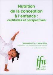 Nutrition de la conception à l'enfance : certitudes et perspectives