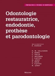 Odontologie restauratrice, endodontie, prothèse et parondontologie