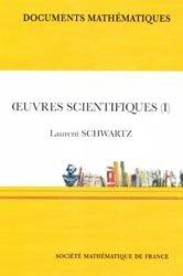 Oeuvres scientifiques .Tome 1