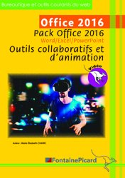 Office 2016 - Pack Office 2016 - Outils collaboratifs et d'animation