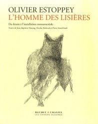 Olivier Estoppey : L'Homme des lisières. Du dessin à l'installation monumentale