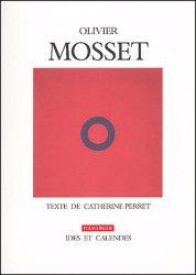 Olivier Mosset. La peinture, même