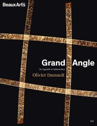 Olivier Dassault Grand Angle. Du figuratif à l'abstraction