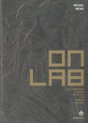 OnLAB. Le laboratoire d'oeuvres nouvelles de Michel Paysant