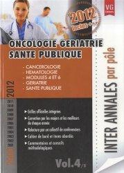 Oncologie - Gériatrie - Santé publique Vol.4/5