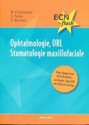 Ophtalmologie, ORL Stomatologie maxillofaciale