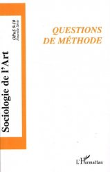 Opus - Sociologie de l'Art N° 9-10, 2006 : Questions de méthode