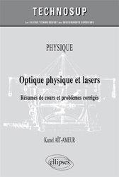Optique physique et lasers - Résumés de cours et problèmes corrigés (niveau B)