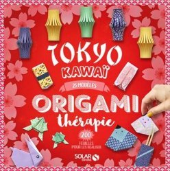 Origamithérapie Tokyo Kawai