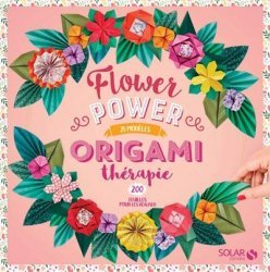 Origamithérapie Flower Power