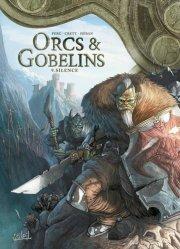 ORCS et GOBELINS T.9  -  SILENCE  |