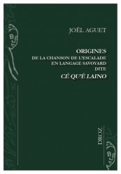 Origines de la chanson de l'Escalade en langage savoyard dite Cé qu'è laino