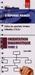 Orientation diagnostique Tome 2